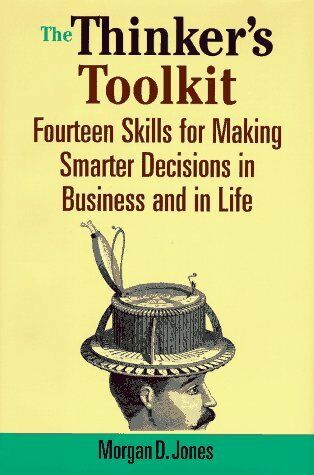 1 of 1 - The Thinkers Toolkit: Fourteen Skills for Making