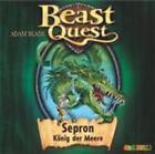 Beast Quest 02. Sepron, König der Meere von Adam Blade (2009)