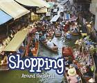 Shopping Around the World by Clare Lewis (Paperback, 2015)