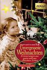 Unvergessene Weihnachten. Doppelband 3 (2011, Gebundene Ausgabe)