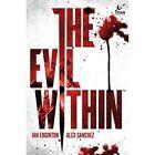 Evil Within by Ian Edginton (Hardback, 2015)