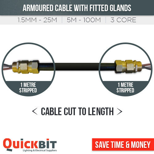 ARMOURED CABLE 10MM 3 CORE **WITH GLANDS FITTED** CUT TO LENGTH MAINS SWA CABLE