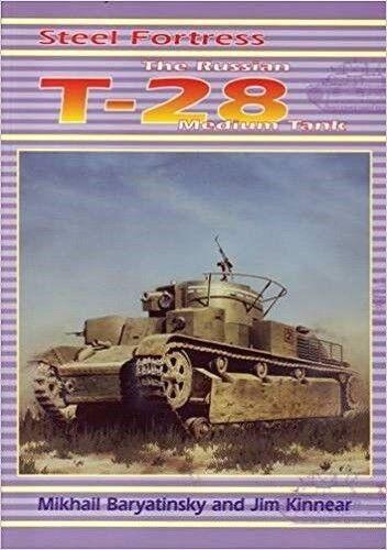 Acciaio Fortress, The Russian T-28 Carro Armato Medio - Baryatinsky - Kinnear