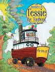The Adventures of Tessie the Tugboat by Eunice Pearl Macdougall (Paperback / softback, 2014)