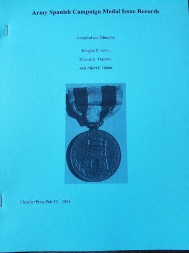 US Army 1898 Spanish Campaign Medal Roster Roll ex Gleim Planchet Press Book