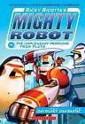 Ricky Ricotta's Mighty Robot vs. The Un-Pleasant Penguins from Pluto by Dav Pilkey (Paperback, 2016)