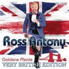 Goldene Pferde Very British-Edition von Ross Antony (2015)