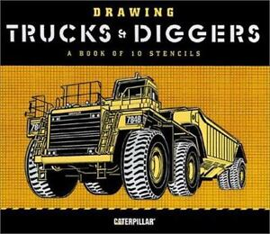 Drawing Trucks and Diggers: A Book of 10 Stencils ...