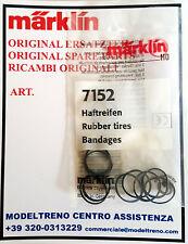 MARKLIN  7152  CERCHIATURE ADERENZA - HAFTREIFEN -  RUBBER TIRES  (10 ST.)