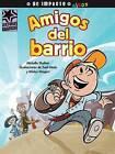 Amigos del Barrio by Michelle Shalton (Paperback / softback, 2015)