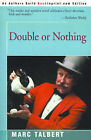 Double or Nothing by Marc Talbert (Paperback / softback, 2000)
