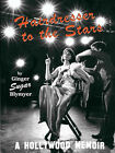 Hairdresser to the Stars, Second Edition by Ginger  Sugar  Blymyer (Paperback, 2002)