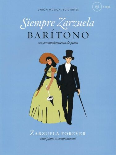 Siempre Zarzuela Baritone with CD of Piano Accompaniment Book and CD N 014041928
