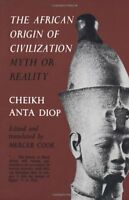 The African Origin Of Civilization: Myth Or Reality By Cheikh Anta Diop, (paperb on Sale