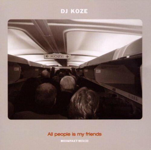 DJ Koze All People Is My Friends / Jackmate Wechsel Garland Jan Jelinek KOMPAKT