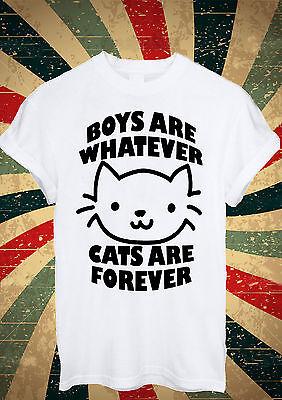 Boys Are Whatever Cats Are Forever Tumblr Blogger T Shirt Men Women Unisex 1696