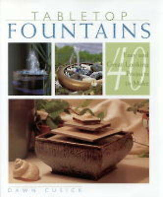 """""""AS NEW"""" Table Top Fountains: 40 Easy and Great-looking Projects to Make, Cusick"""