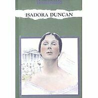 Isadora Duncan  American Troublemakers