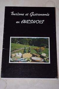 TOURISME-ET-GASTRONOMIE-EN-AVESNOIS-C-E-T-H-O-R-A-A-1982-TRES-INTERESSANT