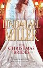The Christmas Brides by Linda Lael Miller (Paperback / softback, 2010)