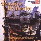 The Roots of RY Cooder 0636551003728 by Various Artists CD