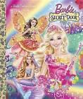 Barbie and the Secret Door by Golden Books (Hardback, 2014)