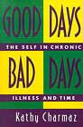 Good Days, Bad Days by K. Charmaz (Paperback, 1993)