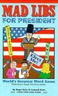 Mad Libs for President by Roger et al Pirce (Paperback)