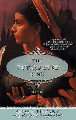 The Turquoise Ring by Grace Tiffany (Paperback, 2006)