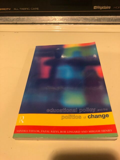 Educational Policy and the Politics of Change