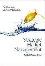Strategic Market Management: Global Perspectives International Edition