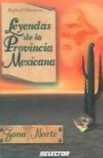 Leyendas De La Provincia Mexicana Spanish Edition