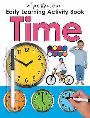 """""""AS NEW"""" Roger Priddy, Wipe Clean Early Learning Activity: Time (Wipe Clean Earl"""