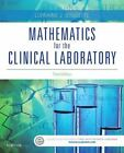 Mathematics for the Clinical Laboratory by Lorraine J. Doucette (2015, Paperback)