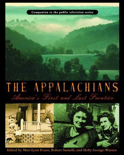 The Appalachians America s First And Last Frontier -Companion To PBS Series -HC - $5.98