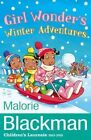 Girl Wonder's Winter Adventures by Malorie Blackman (Paperback, 2014)