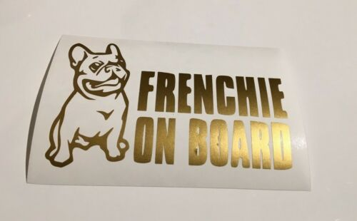 Frenchie on board,car decal/ sticker for windows, bumpers , panels