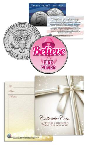BREAST CANCER AWARENESS Coin JFK Half Dollar BELIEVE Hope FAITH Strength COURAGE
