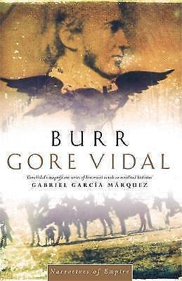 1 of 1 - Burr: The Man Who Shot Hamilton (Narratives of empire), Vidal, Gore, Very Good B