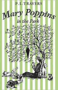 NEW-PB-Mary-Poppins-in-the-Park-by-P-L-Travers-Paperback-2016