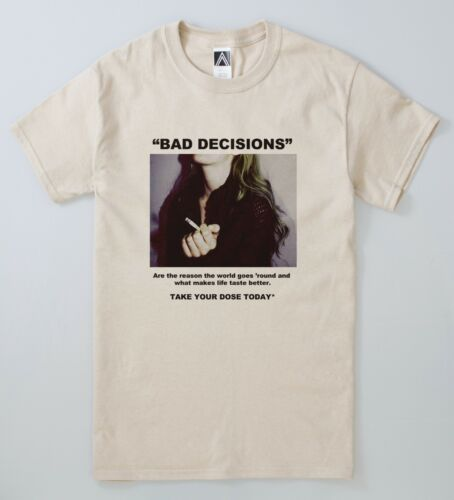 Bad Decisions T-shirt Drugs Smoke Yung Pill Tee Habits Retro Hipster Grunge Top