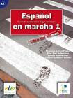 Español en marcha 01. Kursbuch von Francisca Castro Viúdez, Carmen Sardinero Franco und Ignacio Rodero Díez (2014, Kunststoffeinband)