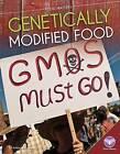 Genetically Modified Food by Rebecca Rissman (Hardback, 2015)