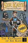 The Knighting of Sir Kaye by Don M Winn (Paperback / softback, 2014)