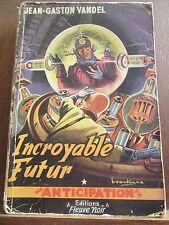 Jean-Gaston Vandel: Incroyable Futur / Fleuve Noir Anticipation N°24, 1953