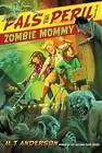 Zombie Mommy by M T Anderson (Paperback / softback, 2012)