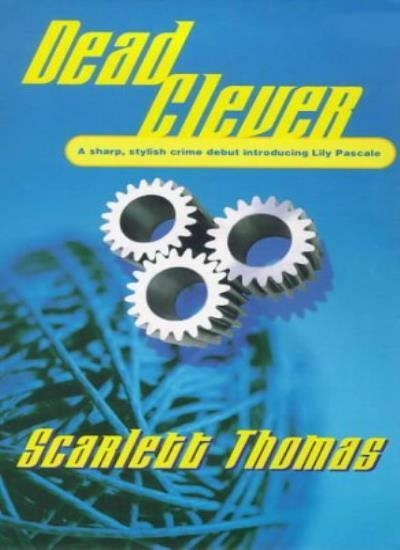 Dead Clever (New English library) By Scarlett Thomas