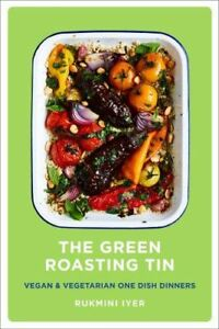 The-Green-Roasting-Tin-by-Rukmini-Iyer