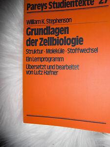 Grundlagen-der-Zellbiologie-Buch-Pareys-Studientexte-27-Williams-K-Stephenson