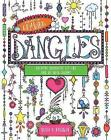 The Art of Drawing Dangles: Creating Decorative Letters and Art with Charms by Olivia A. Kneibler (Paperback, 2017)